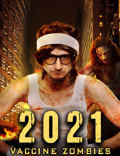 2021 Vaccine Zombies